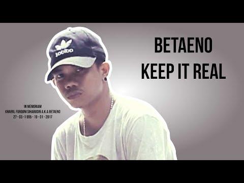 BETAENO   KEEP IT REAL