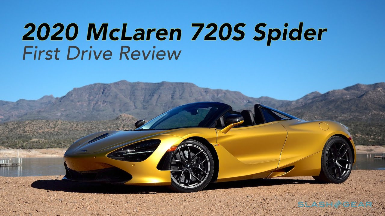 Mclaren 720s Spider First Drive Review A 710hp Convertible