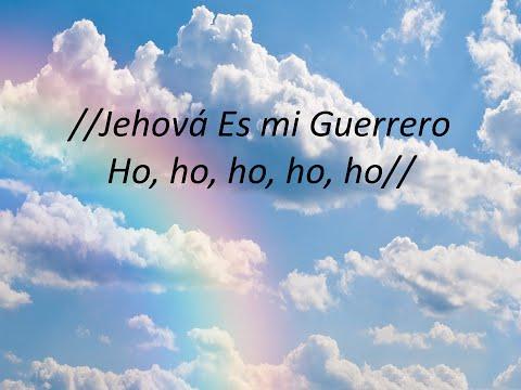 Jehová Es Mi Guerrero (Palabra en acción Letra)
