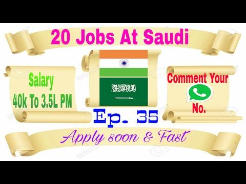 New 20 Jobs At Saudi Arabia, Salary 40K To 3.5 Lac Rupees PM, In Hindi Apply soon, 18/02/2017