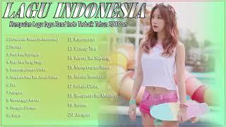 Kumpulan Lagu Indonesia Terbaik Tahun 2000 an Lagu Akustik Indonesia Paling Enak Didengar