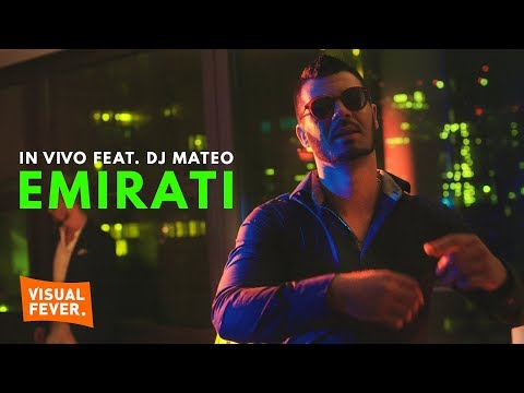 IN VIVO x DJ MATEO - EMIRATI (Official Video)