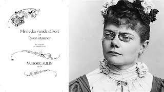 Film 10: two choral pieces from 1893 by valborg aulin #svenskkörmusik #swedishchoralmusic
