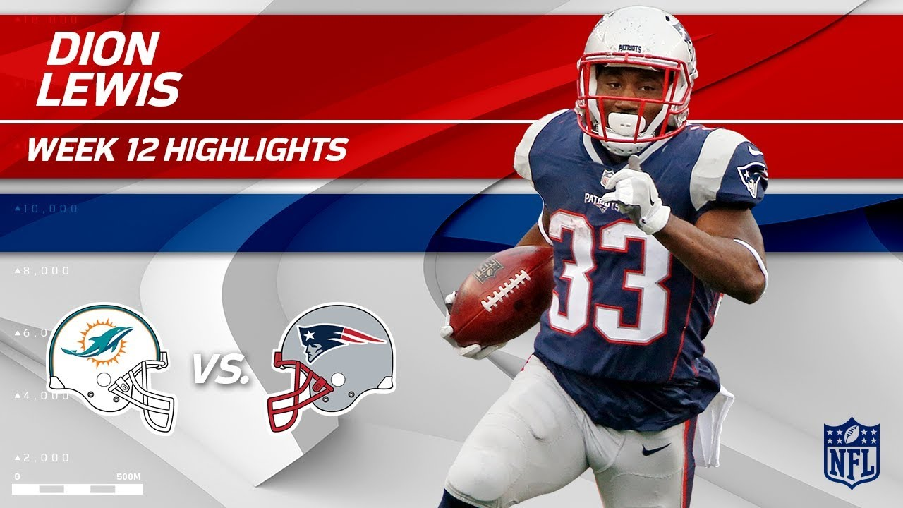new style 5c6ae 5fb15 Dion Lewis Comes Away w/ 112 Yds Rushing vs. Miami! | Dolphins vs. Patriots  | Wk 12 Player HLs