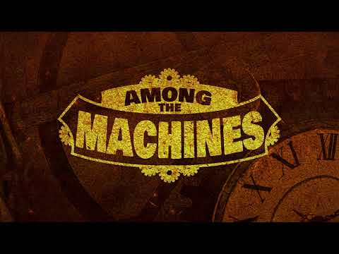 Among The Machines - Smuggled Mp3