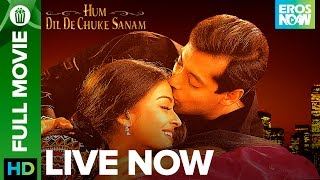 Hum Dil De Chuke Sanam | Watch Full Movie On Eros Now