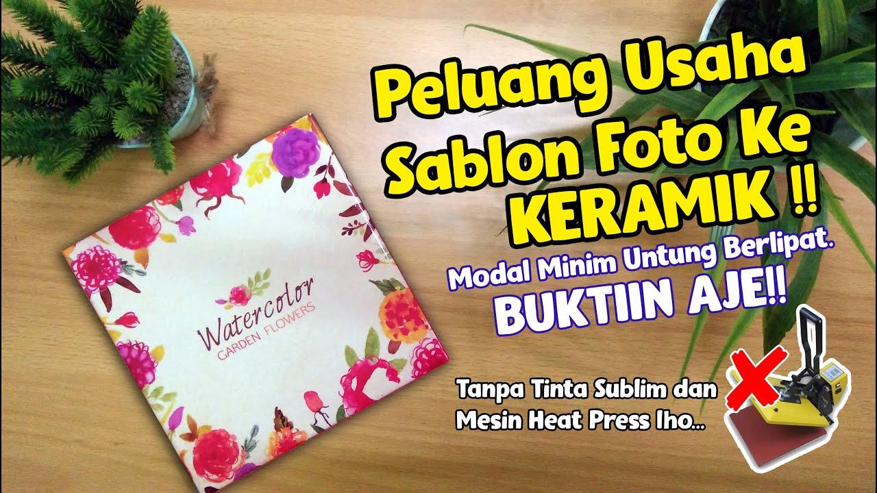 Peluang Usaha Kekinian Sablon Foto di Keramik   Water ...