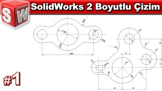 SolidWorks 2 boyutlu çizim örnekleri #1 (Sesli)