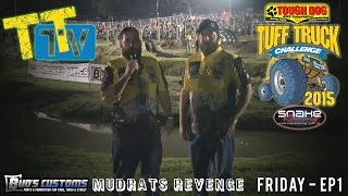 TTTV - Mudrats Revenge - Friday Night EP1