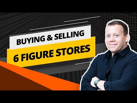 Buying and Selling 6 Figure Drop Shipping Stores