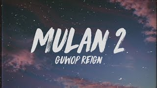 Guwop Reign - Mulan 2 Lyrics