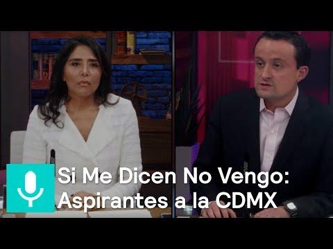 Si Me Dicen No vengo: aspirantes al Gobierno de la CDMX