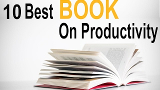 10 Best Books On Productivity You Should Read- Youth Guide