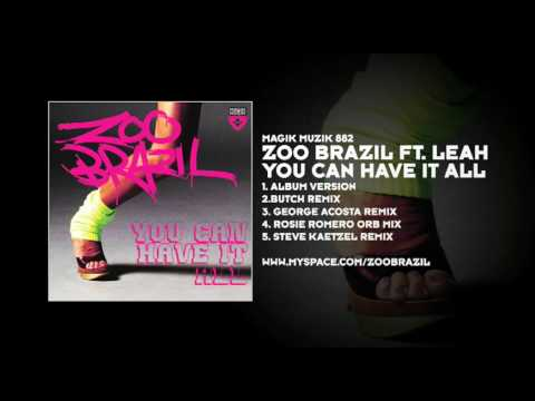 Zoo Brazil featuring Leah - You Can Have It All