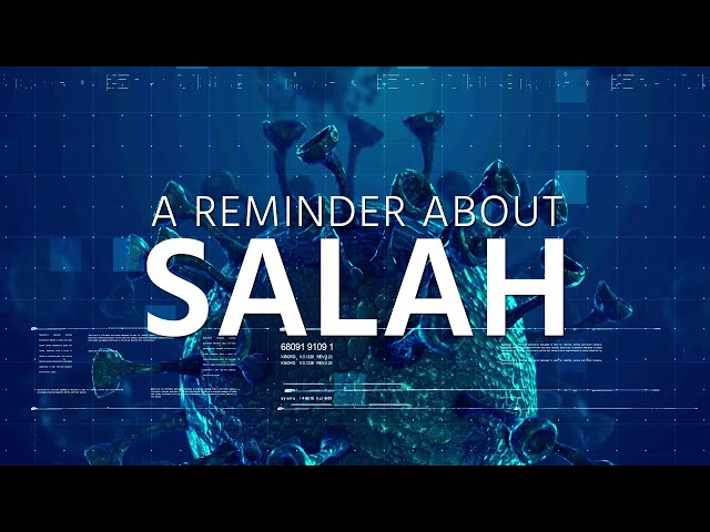 A Reminder about Salah