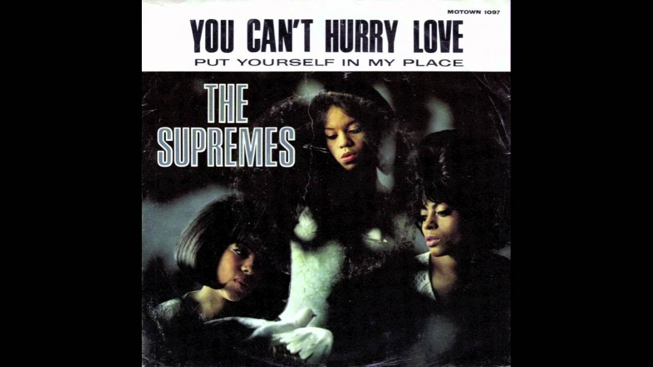 THE SUPREMES - YOU CAN'T HURRY LOVE LYRICS