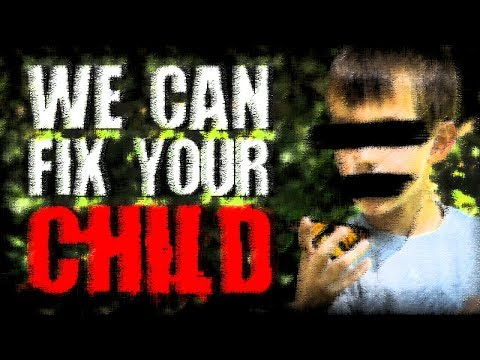 """We Can Fix Your Child"" 