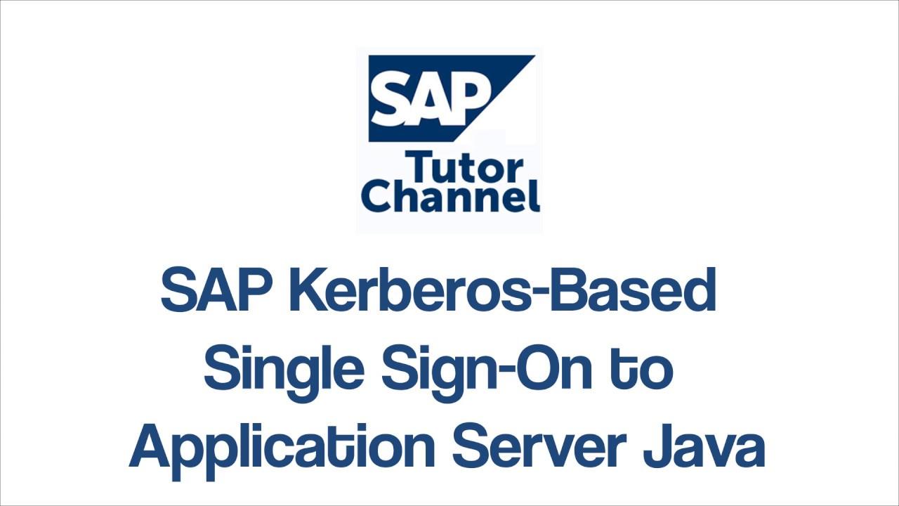 SAP Kerberos Based Single Sign On to Application Server Java