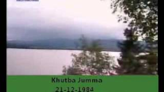 Khutba Jumma:21-12-1984:Delivered by Hadhrat Mirza Tahir Ahmad (R.H) Part 3/4