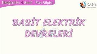 BASİT ELEKTRİK DEVRELERİ