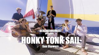 HONKY TONK SAIL - SUN SHOWERS