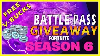 FREE V-BUCKS GIVEAWAY for SEASON 6 BATTLE PASS! FORTNITE SEASON 6 COUNTDOWN!
