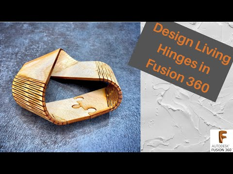 Living Hinges with Fusion 360