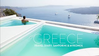 TRAVEL VLOG: GREECE | Santorini & Mykonos