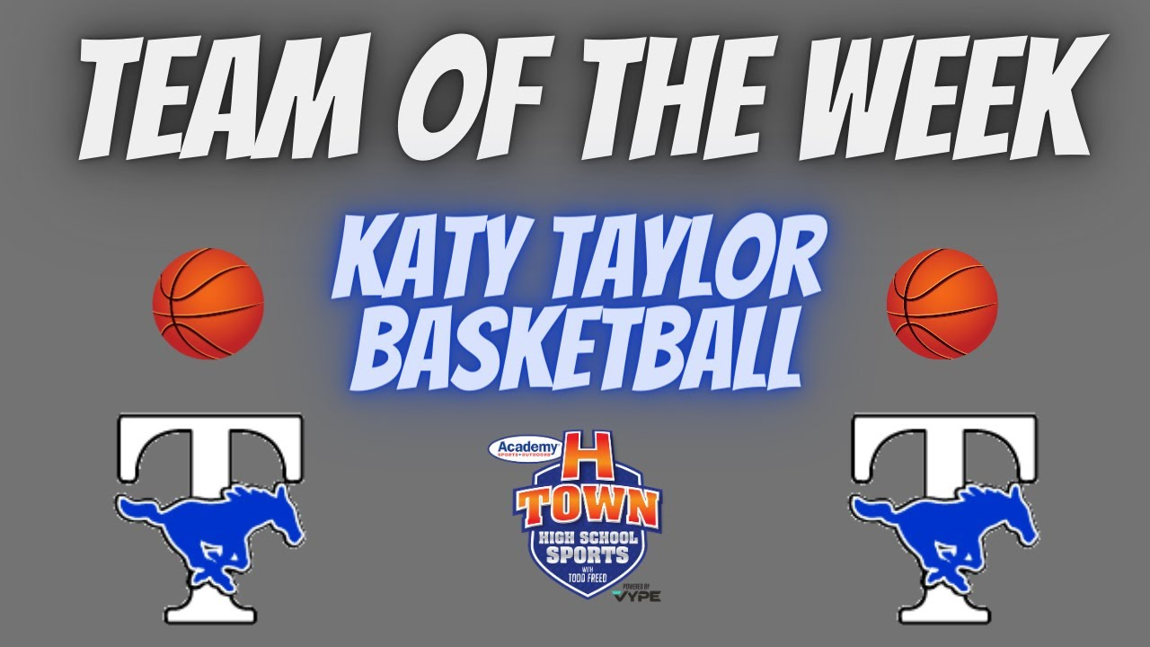Katy Taylor Basketball // Team of the Week