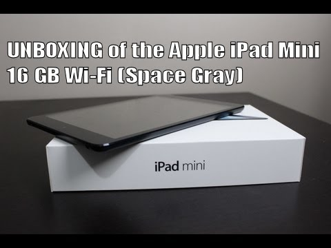 UNBOXING of the Apple iPad Mini 16 GB Wi-Fi (Space Gray)