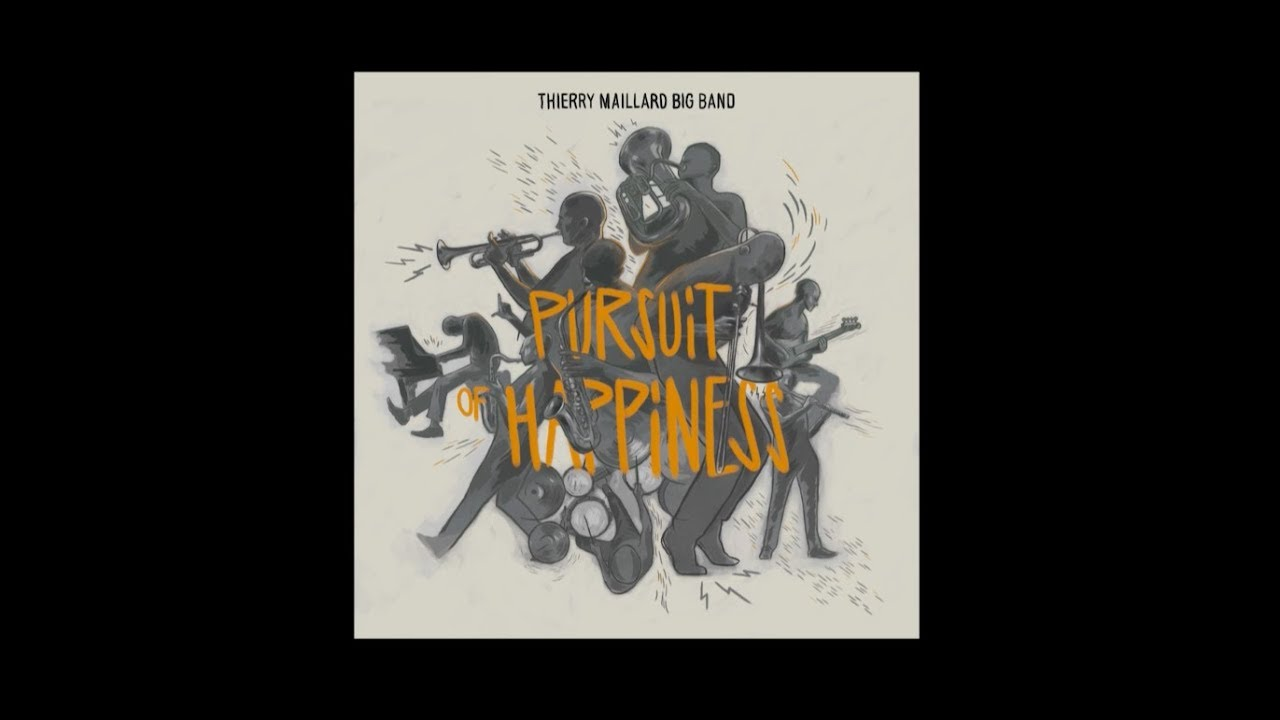 Thierry Maillard Big Band | Pursuit of Happiness  [Teaser 1]