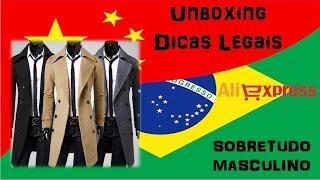 Unboxing 57 #ALIEXPRESS # SOBRETUDO CINZA (TAXADO)