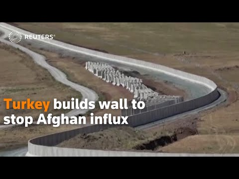 Turkey builds wall to stop Afghan influx