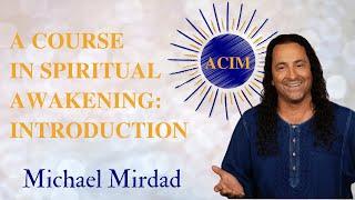 A Course in Spiritual Awakening Intro