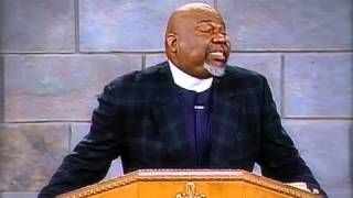 T.d. Jakes Sermons - Don't Be Afraid Of The Gift God Gives  Part 1