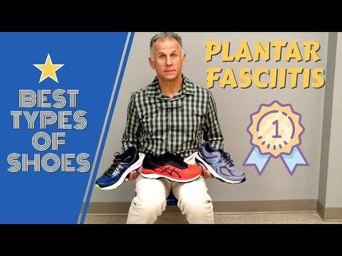 Type of Shoes You Should Wear With Plantar Fasciitis