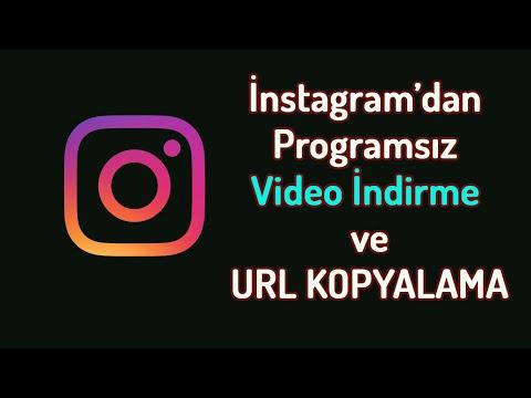 Programsız İnstagramdan Video indirme ve Video Url kopyalama