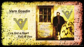 Vern Gosdin - Ive Got a Heart Full of You YouTube Videos