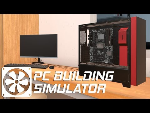 PC Building Simulator- SO MANY PROBLEMS |
