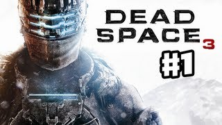 Dead Space 3 - Gameplay Walkthrough Part 1 - Intro and The Story So Far (PC, XBox 360, PS3)