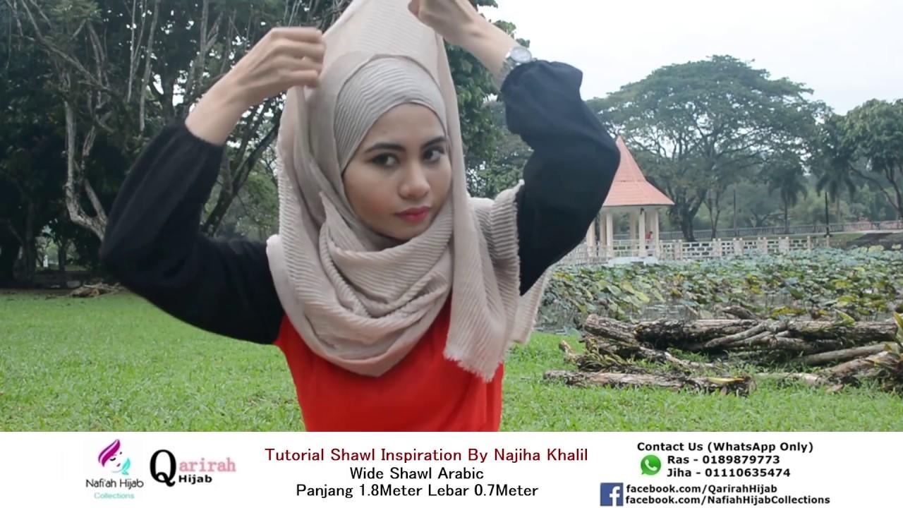 Tutorial Shawl by Nafi'ah Hijab - Wide Shawl Arabic #06 ...