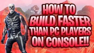 How To Build Faster Than PC PLAYERS on CONSOLE!!😈😱 (Fortnite)
