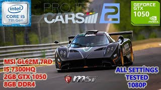 Project Cars 2 i5 7300HQ GTX 1050 8GB RAM (All Settings Tested)
