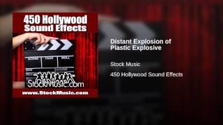 Distant Explosion of Plastic Explosive