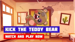 Kick the Teddy Bear · Game · Gameplay