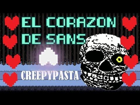 EL CORAZÓN DE SANS | Creepypasta (Undertale)