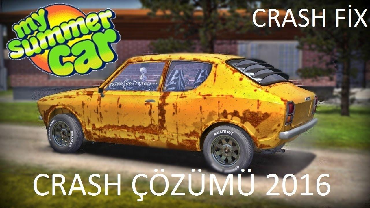 MY SUMMER CAR CRASH ÇÖZÜMÜ 2016 CRASH ERROR  FİX