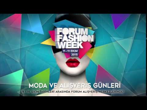 Forum Fashion Week 2015!