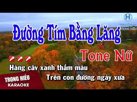Karaoke Đường Tím Bằng Lăng Tone Nữ Nhạc Sống | Trọng Hiếu