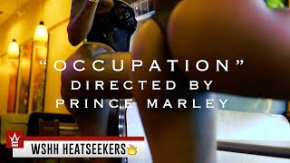 "Prince Marley - ""Occupation"" (Official Music Video - WSHH Heatseekers)"